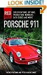 Porsche 911 Red Book 3rd Edition: Spe...