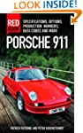 Porsche 911 Red Book 3rd Edition: Spe...