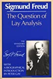 The Question of Lay Analysis: (The Standard Edition) (0393005038) by Freud, Sigmund