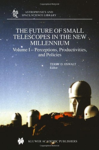 The Future Of Small Telescopes In The New Millennium: Volume Ii - The Telescope We Use (Astrophysics And Space Science Library) (V. 1)