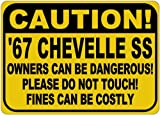 1967 67 CHEVY CHEVELLE SS Owners Dangerous Sign - 10 X 14 Inches