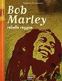"Afficher ""Bob Marley rebelle reggae"""