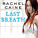 Last Breath: Morganville Vampires, Book 11 Audiobook by Rachel Caine Narrated by Cynthia Holloway