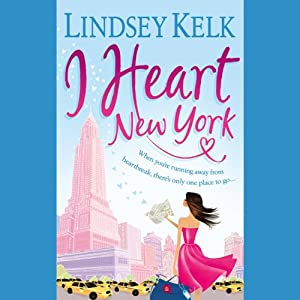 I Heart New York | [Lindsey Kelk]