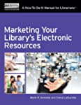 Marketing Your Library's Electronic R...