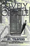 A Lively Oracle: A Centennial Celebration of P.L. Travers, Magical Creator of Mary Poppins [Paperback]
