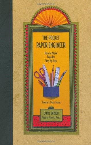 The Pocket Paper Engineer, Volume I: Basic Forms: How to Make Pop-Ups Step-by-Step (How To Make Toys compare prices)