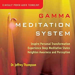 Gamma Meditation System | [Jeffrey Thompson]