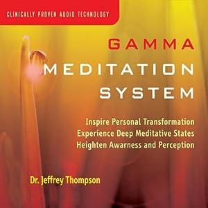 Gamma Meditation System Audiobook