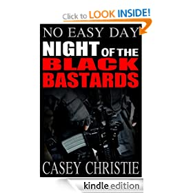 No Easy Day - Night of the Black Bastards (Action &amp; Adventure Thriller)