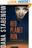 Red Planet Run (Star Svensdotter Book 3)