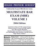 Rigos Primer Series Uniform Bar Exam (UBE) Review Series MBE Volume 1: 2016 Edition