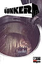 The Bunker #18 (the Bunker (oni Press))