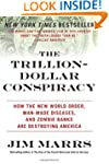 The Trillion-Dollar Conspiracy: How t...