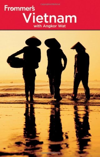 Frommer's Vietnam: With Angkor Wat (Frommer's Complete Guides)