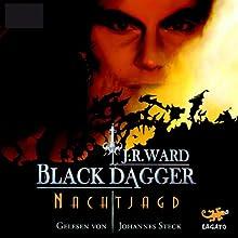 Nachtjagd (Black Dagger 1) Hörbuch von J. R. Ward Gesprochen von: Johannes Steck