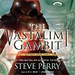 The Vastalimi Gambit: Cutter's Wars, Book 2 | Steve Perry