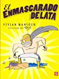 img - for El Enmascarado de Lata (Spanish Edition) book / textbook / text book