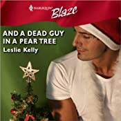 And a Dead Guy in a Pear Tree | [Leslie Kelly]