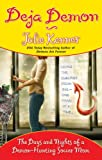 Deja Demon: The Days and Nights of a Demon-Hunting Soccer Mom (Kate Connor, Demon Hunter) (0425221903) by Kenner, Julie