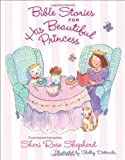 Sheri Rose Shepherd Bible Stories for His Beautiful Princess
