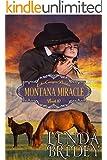 Mail Order Bride - Montana Miracle: Clean Historical Cowboy Western Romance Novel (Echo Canyon Brides Book 10)