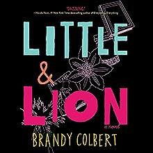 Little & Lion | Livre audio Auteur(s) : Brandy Colbert Narrateur(s) : Alisha Wainwright