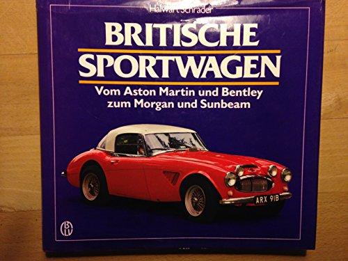 britische-sportwagen-ii-vom-aston-martin-und-bentley-zum-morgan-und-sunbeam