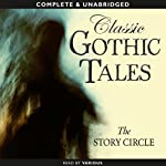 Classic Gothic Tales |  The Story Circle