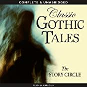 Classic Gothic Tales | [The Story Circle]