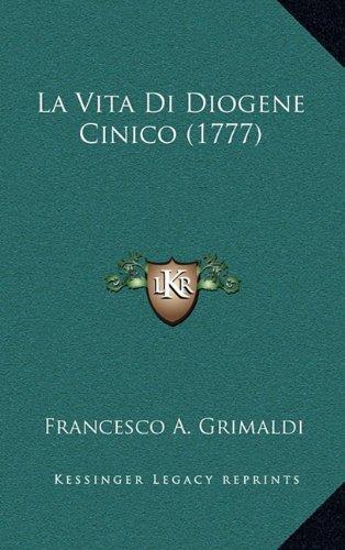 La Vita Di Diogene Cinico (1777)