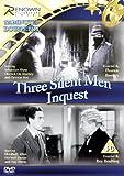 Three Silent Men/Inquest [DVD]