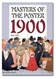 Masters of the Poster 1900 (0757000681) by Weill, Alain