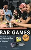 Bar Games: A Guide to Playing NTN and MEGATOUCH at Your Favorite Bar or Restaurant by Lauren Shilling (2004-04-01)