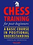 Chess Training for Post-Beginners: A...