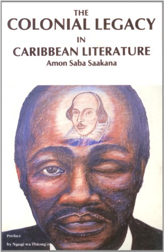 The Colonial Legacy in Caribbean Literature