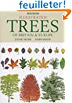 Illustrated Trees of Britain and Nort...