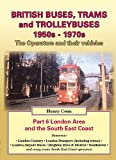 img - for British Buses and Trolleybuses 1950s-1970s: London V. 6 (Road Transport Heritage) book / textbook / text book