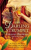 Gillian Bagwell The Darling Strumpet: A Novel of Nell Gwynn, Who Captured the Heart of England and King Charles (Berkley Sensation Historical Romance)