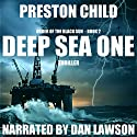 Deep Sea One: Order of the Black Sun Series, Book 2 Audiobook by Preston Child Narrated by Dan Lawson