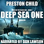 Deep Sea One: Order of the Black Sun Series, Book 2 | Preston Child
