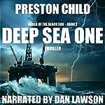 Deep Sea One: Order of the Black Sun Series, Book 2 | Preston Child