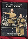 img - for The Truth About Rudolf Hess book / textbook / text book