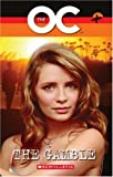 The OC: Gamble Bk. 2: The Gamble (Scholastic Readers)
