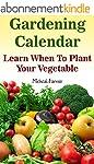 Gardening Calendar: Learn When To Pla...