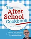 The After School Cookbook: 120 quick,...
