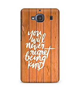 AMEZ you will never regret being kind Back Cover For Xiaomi Redmi 2S