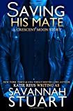 Saving His Mate (A Werewolf Romance)