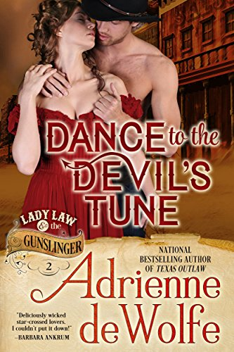 Dance to the Devil's Tune (Lady Law & The Gunslinger Series, Book 2) (Devils Gunslinger Series compare prices)