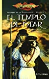 El templo de Istar / Time of the Twins (Dragonlance Leyendas)